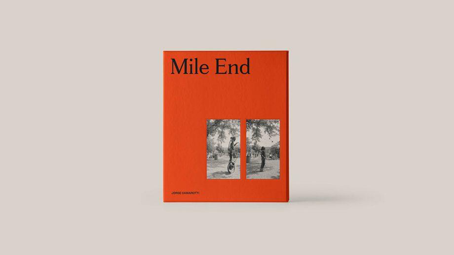 Mile End  by Maude Paquette-Boulva