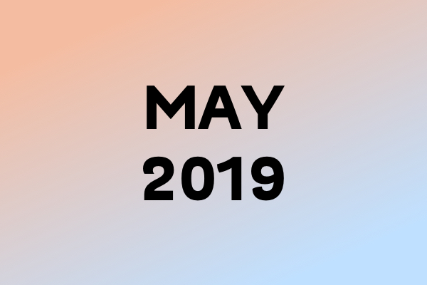Links Of The Month – May 2019