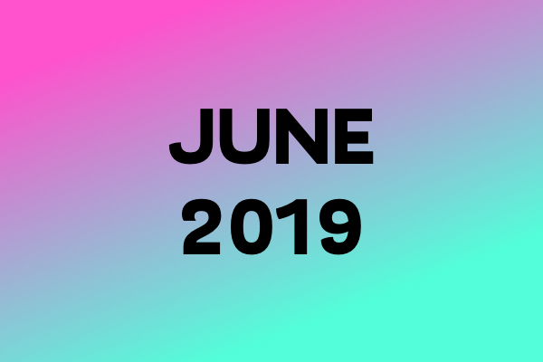 Links Of The Month – June 2019
