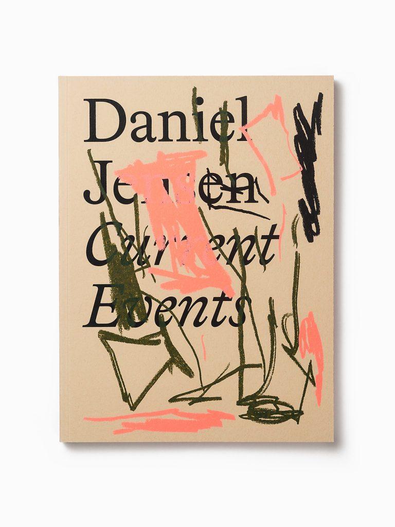 Daniel Jensen: Current Events by Bedow