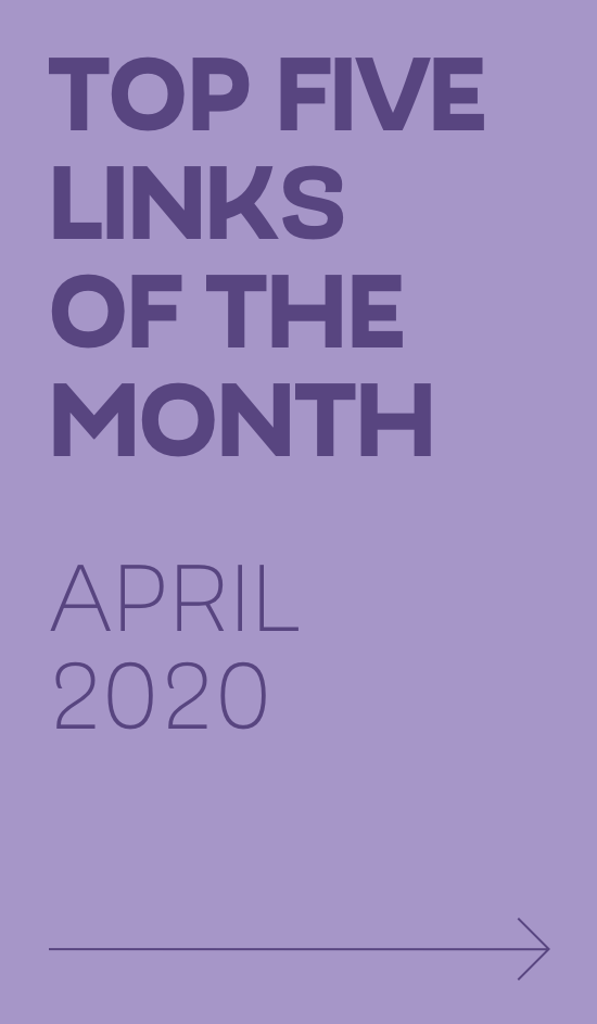 Links Of The Month – March 2020